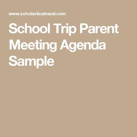 School Trip Parent Meeting Agenda Sample School Trip Planning - sample school agenda