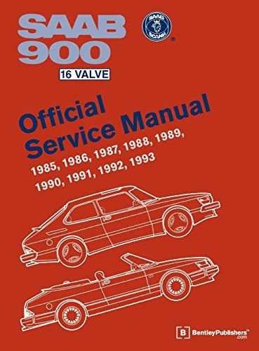 Trying To Find Saab 900 16 Valve Official Service Manual 1985 1986 1987 1988 1989 1990 1991 1992 1993 Author Bentley Publishers Publis Saab 900 Saab Valve