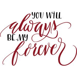 Silhouette Design Store: you will always be my forever
