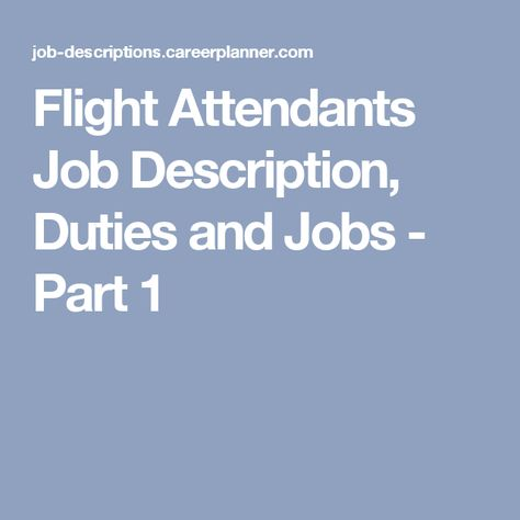 Flight Attendants Job Description, Duties and Jobs - Part 1 - flight attendant job description