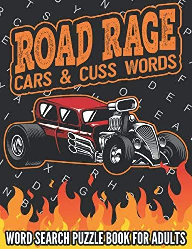 Road Rage Cars Cuss Words Word Search Puzzle Book For Https Www Amazon Com Dp 1797430998 Ref Cm Sw R Pi Dp U X Jyiteb Puzzle Books Road Rage Word Find