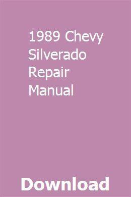 1989 Chevy Silverado Repair Manual Repair Manuals Repair Owners Manuals