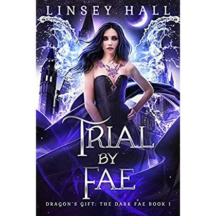 Download Ebook Pdf Trial By Fae Dragon S Gift The Dark Fae Book 1 Or Read Online Read Ebook Pdf Online Kindle Epub Mobi Books Book Readonl Met Afbeeldingen Boeken