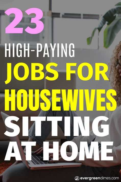 23 High-Paying Jobs for Housewives Sitting at Home