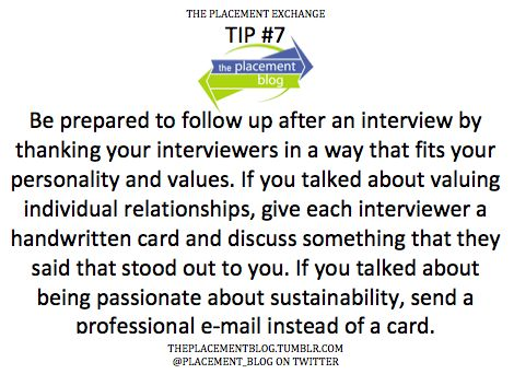 TPE Tip #7 Follow up to say thank you! Be prepared to follow up - follow up after interview