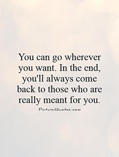 Image Result For Why Do Old Friends Come Back Into Your Life Chance Quotes Together Quotes Back Together Quotes