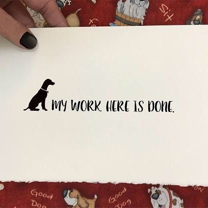 My Work Here Is Done Dog Lover S Pet Loss And Sympathy Cards Lossofapetcard Lossofpetcards Dogcondolences Dog Memorial Gift Pet Sympathy Pet Condolences
