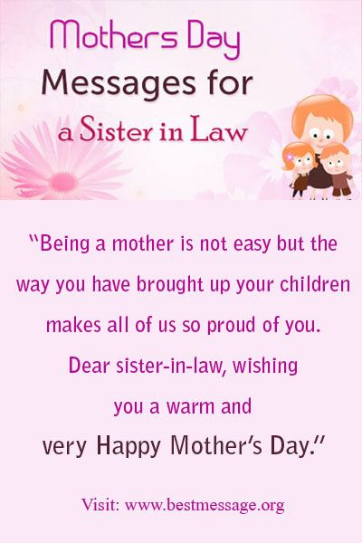 Mother S Day Messages For Sister In Law Happy Mother Day Quotes Happy Mothers Day Sister Mother Day Message