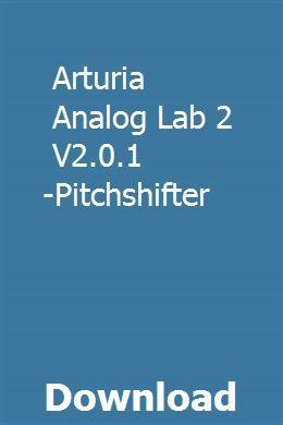 Arturia Analog Lab 2 V2 0 1 Macosx-Pitchshifter download
