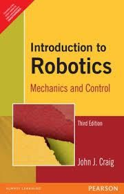 Pdf Introduction To Robotics Mechanics And Control By John J Craig Free Pdf Books Learn Robotics Electronics Projects For Beginners Robot Programming