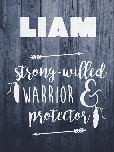 You will receive a digital download, name meaning print for baby Liam - Liam is a Strong Willed Warrior! This printable nursery art will print at 8x10, but comes with a vector PDF of the text, arrows and feathers that can be enlarged to any size. You can instantly download and print this