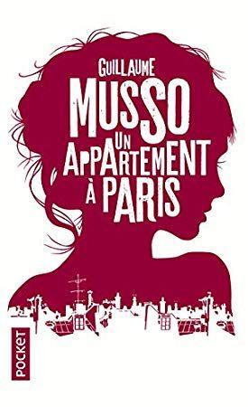 Telecharger Pdf Un Appartement A Paris Epub Livre Par Guillaume Musso Gratuit Top Books Books Ebook
