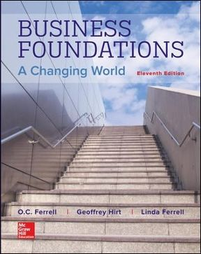 Business Foundations A Changing World 11th Edition Pdf Ebook In 2021 Business Foundation Online Textbook Foundation