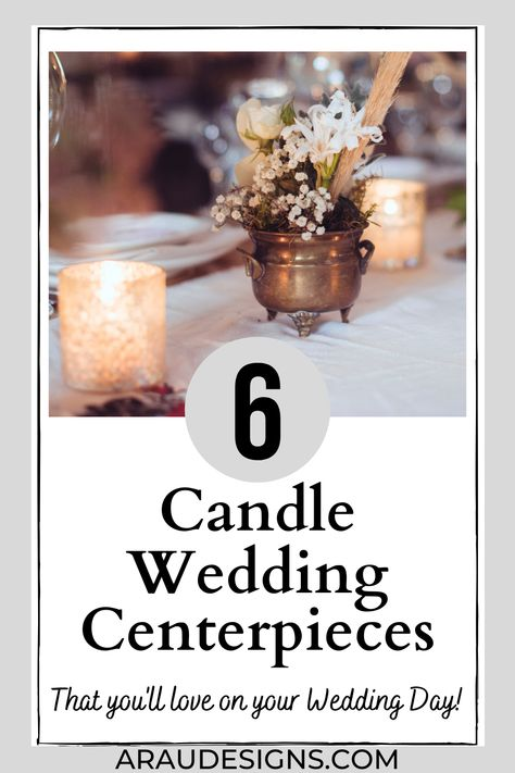 Looking for the perfect candle to match your romantic and elegant centerpiece? Here are 6 inspirational candle wedding centerpieces that are perfect for any wedding theme. Find designs with flameless and fake candles, floating candles, taper candles, votive candles, pillar candles, and more. Whether you decide on a tall and gold candelabra or a simple black candle holder, you are sure to find that perfect candle. Visit araudesigns.com for more wedding ideas! #araudesigns #wedding #candle #table