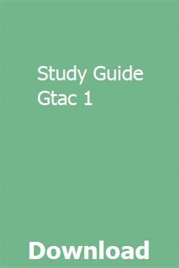 Study Guide Gtac 1 | psortilecmind | Study