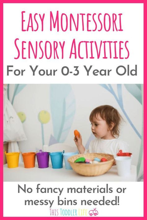 EASY MONTESSORI SENSORY ACTIVITIES FOR YOUR 0-3 YEAR OLD - This Toddler Life