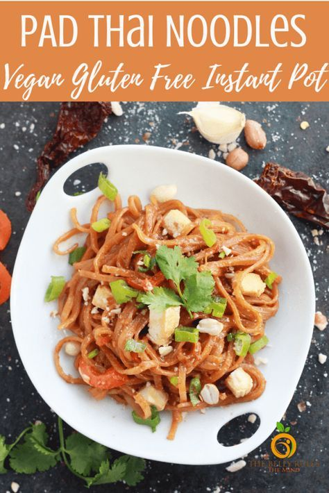 Instant Pot Vegan Pad Thai Noodles