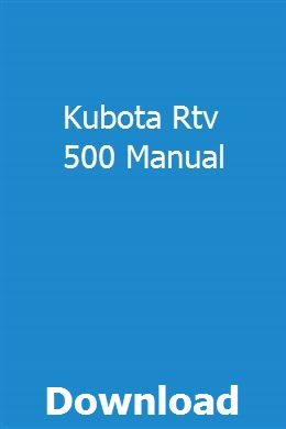 Kubota Rtv 500 Manual pdf download full online | trepunvapea