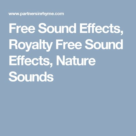 Free Sound Effects, Royalty Free Sound Effects, Nature Sounds