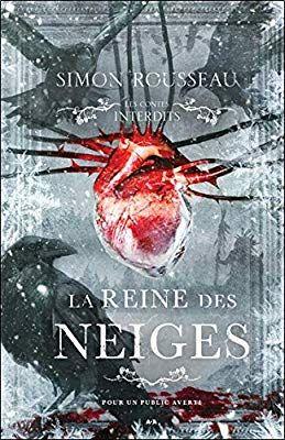 Amazon Fr La Reine Des Neiges Les Contes Interdits Simon Rousseau Livres Friends Show This Book Book Lovers