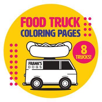 Food Truck Coloring Pages Truck Coloring Pages Food Truck
