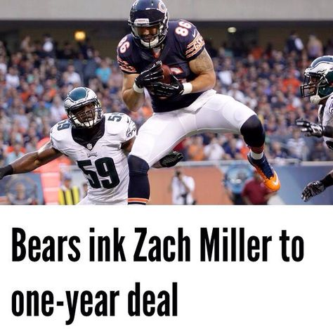 Bears ink Zach Miller to one-year deal