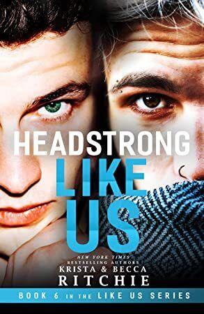 Read Book Headstrong Like Us Like Us Series Billionaires