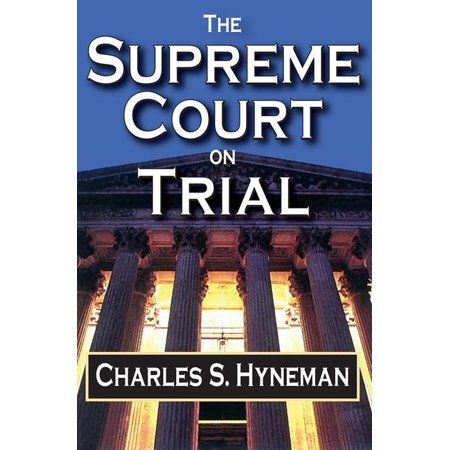 The Supreme Court on Trial (Paperback)