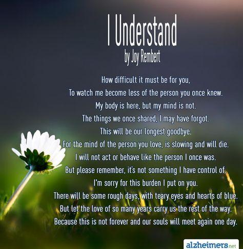 Alzheimer's Poem: I Understand by Joy Rembert