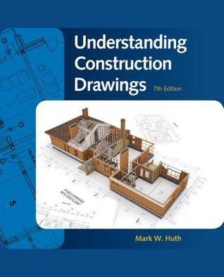 Download Pdf Books Understanding Construction Drawings Construction Drawings Cengage Learning Building Trade