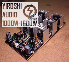 Super Power Amplifier Yiroshi Audio 1000 Watt Diy Amplifier