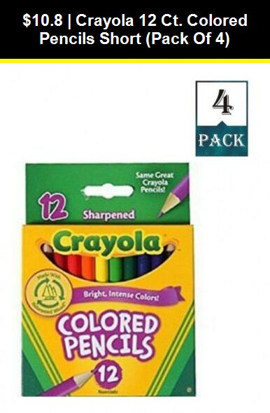 Pens And Markers 116656 Crayola 12 Ct Colored Pencils Short Pack Of 4 Buy It Now Only 10 8 On Ebay M Crayola Colored Pencils Crayola Colored Pencils