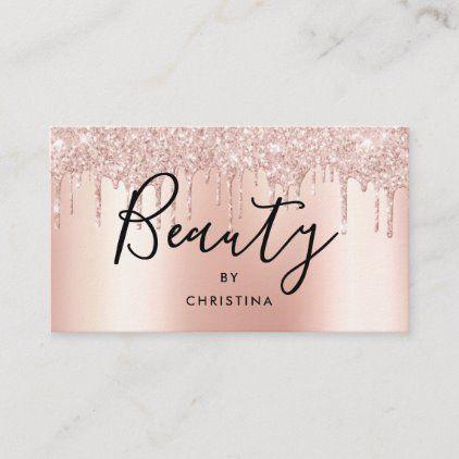 Glitter Drips Rose Gold Metallic Beauty Salon Business Card Zazzle Com Beauty Salon Business Cards Salon Business Cards Beauty Business Cards