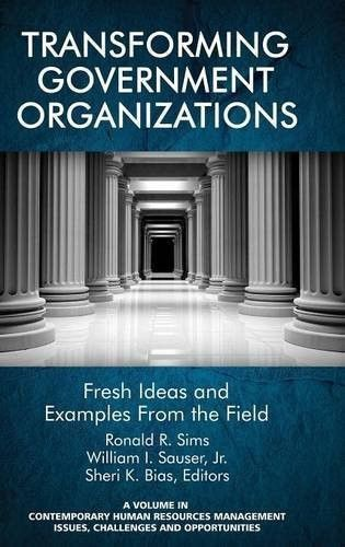 Transforming Government Organizations Fresh Ideas and Examples - human resource examples