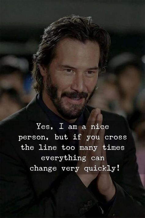 If You Cross the Line Too Many Times, Everything Can Change Very Quickly