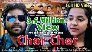 Chor Chor New Sambalpuri Song Singer Umakant Barik Asima Panda Music Bhakta Prasad Barik Songs Mp3 Song Songs 2017