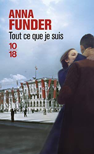 Amazon Fr Tout Ce Que Je Suis Anna Funder Julie Marcot Caroline Mathieu Livres Livres A Lire Livre Lecture
