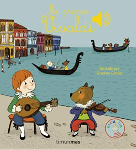 Mi Primer Mozart Libros Con Sonido Amazon Es Severine Cordier Julia Alquézar Libros Actividades Musicales Preescolares Musica Para Niños Libros De Música