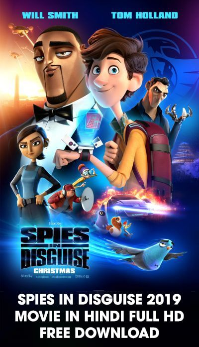 Download Spies In Disguise 2019 Movie In Hindi Full Hd In 2020