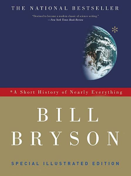 Bill Bryson A Short History Of Nearly Everything Special