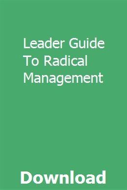 Leader Guide To Radical Management Repair Manuals Teacher Guides Owners Manuals