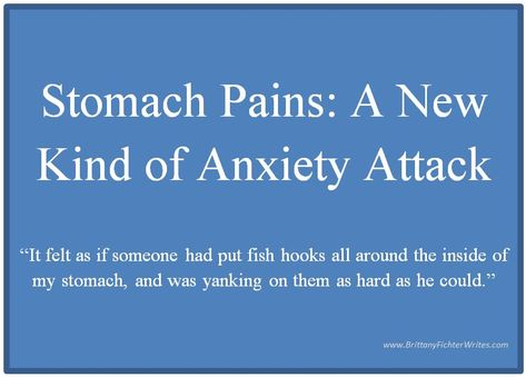 Anxiety Stomach Pain Quotes
