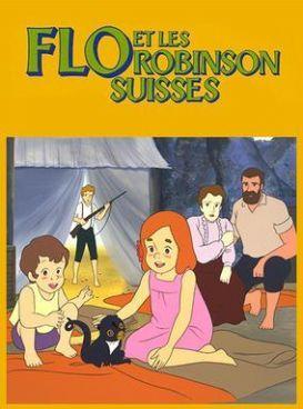 Flo et les Robinsons Suisses