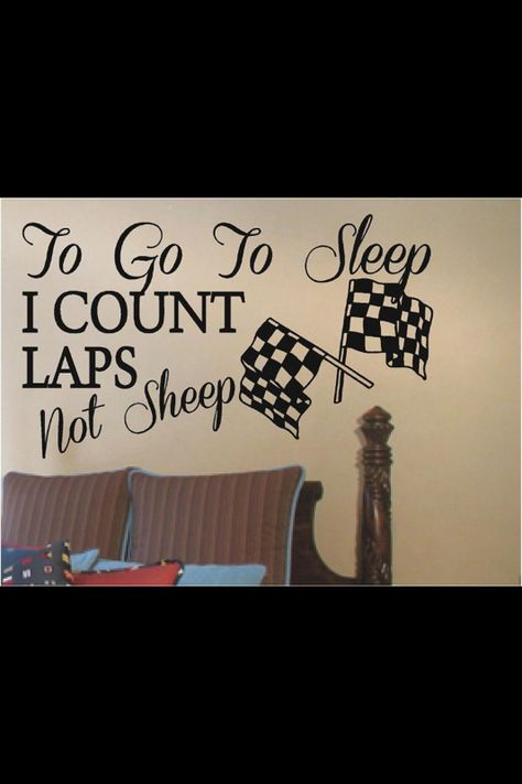 To Go To Sleep I Count Laps Wall Decals