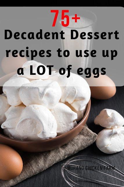 75 Dessert Recipes To Use Up Extra Eggs Dessert Recipes No Egg