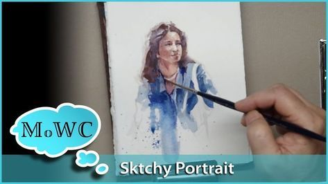World Watercolor Month And A Portrait Demo In 2019 Watercolor