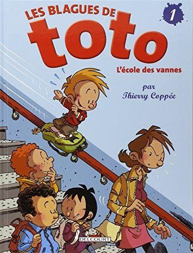 Telechargez Ou Lisez Le Livre Les Blagues De Toto Tome 1 L Ecole Des Vannes Selection Du Comite Des Mamans Hiver 2004 6 9 De H 100 Books To Read Books To Read Good Books