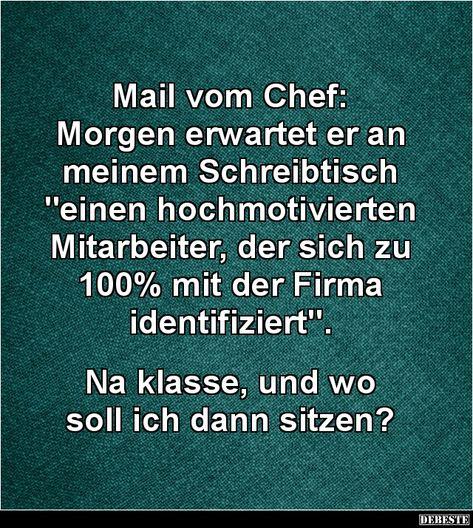 Mail Vom Chef Lustige Bilder Sprüche Witze Echt