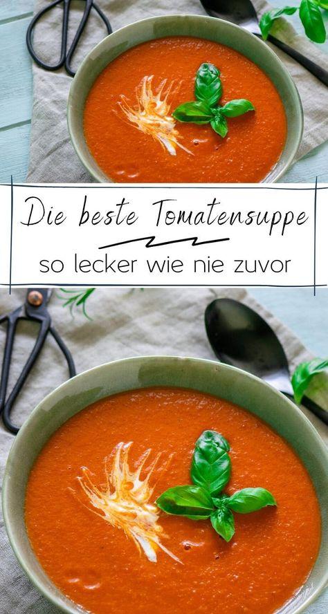 Diese Tomatensuppe ist kinderleicht zubereitet, aber schmecken tut sie einfach hammermäßig!