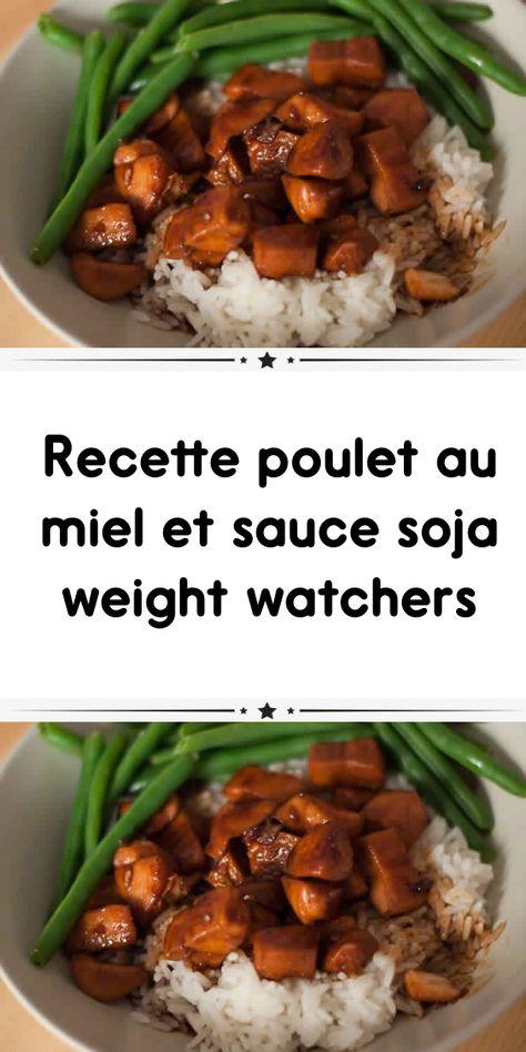 Recette poulet au miel et sauce soja weight watchers #recettenovembre